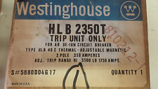 WESTINGHOUSE HLB2350T NIB NEVER OPENED 2P 350A TRIP UNIT 5680D04G17 SEE PICS A12