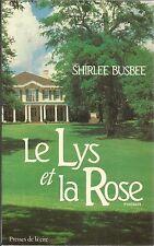 SHIRLEE BUSBEE LE LYS ET LA ROSE