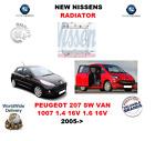 FOR PEUGEOT 207 SW VAN 1007 1.4 16V 1.6 16V 2005> NEW RADIATOR OE QUALITY
