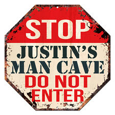OTGM-0056 STOP JUSTIN'S MAN CAVE Tin Rustic Sign Man Cave Decor Gift Ideas