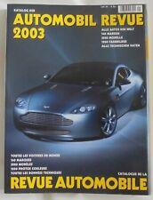 Automobil Revue Alle Auto Der Welt Toutes les Voitures Du Monde  Book 2003