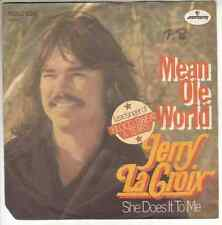 "JERRY LaCROIX ,ex Edgar Winter,Rare Earth - Mean Ole World > 7"" Vinyl Single,VG+"