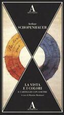 La vista e i colori e carteggio con Goethe -  Abscondita 2017 (Aesthetica 36)