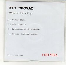 (EN390) Big Brovaz, Yours Fatally - DJ CD