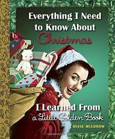 Everything I Need to Know About Christmas I Learned From a Little Golden Book by