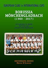European Clubs in International Cups - Borussia Mönchengladbach 1960-2017 - book