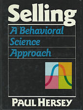 Selling A Behavioral Science Approach by Paul Hersey (1988, Hardcover Book)