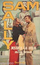 SAM et SALLY // n° 44 // Jessica la jolie // M.G. BRAUN // 1 ère Edition