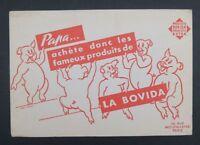 BUVARD LA BOVIDA rue Montmartre Paris cochon pig Schwein Blotter Löscher