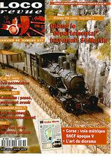 LOCO REVUE N°577 RESEAU Om : DEPARTEMENTAL TRAVERSAIT ST MARTIN / PILZ / CORSE