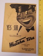 "RARE CANADIAN ""WESTERN TIRE AND AUTO SUPPLY SUPPLEMENTAL CATALOGUE - YES SIR ! """