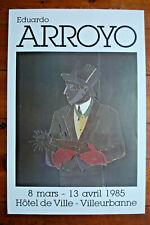 EDUARDO ARROYO-AFFICHE 1985 - HOTEL DE VILLE VILLEURBANNE-