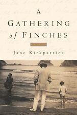 Dreamcatcher Ser.: A Gathering of Finches by Jane Kirkpatrick (1997,Signed Copy
