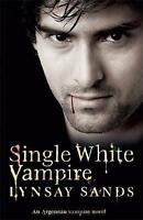 Single White Vampire by Lynsay Sands (Paperback) New Book