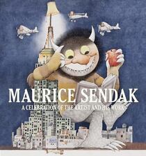 Maurice Sendak: A Celebration of the Artist and His Work by Schiller, Justin G.