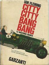 Ian Fleming - Citty Citty Bang Bang La Macchina Magica - Garzanti 1965 Prima Edz