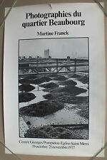 AFFICHE D EXPOSITION - MARTINE FRANCK PHOTOGRAPHIES QUARTIER BEAUBOURG 1977 -38
