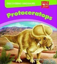 Descubriendo Dinosaurios: protoceratops por Kimberley Jane Pryor (tapa Dura, 2011)