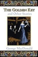 The Golden Key and Other Stories                                             ...