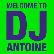 CD NUOVO WELCOME TO DJ ANTOINE 2012 2CD MA CHERIE, WELCOME TO ST. TROPEZ