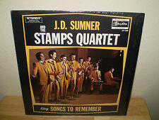 "J.D. SUMNER AND THE STAMPS QUARTET...""SING SONGS TO REMEMBER""...OOP GOSPEL ALBUM"