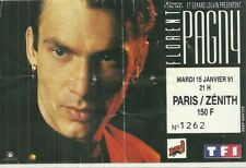 RARE / TICKET BILLET DE CONCERT - FLORENT PAGNY : LIVE A PARIS ( FRANCE ) 1991