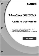 Canon Powershot SX130 IS Digital Camera User Instruction Guide  Manual