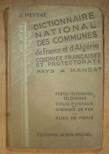 DICTIONNAIRE NATIONAL DES COMMUNES DE FRANCE & D ALGERIE J MEYRAT 1938