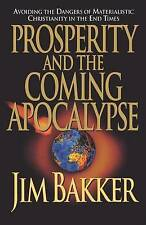 NEW Prosperity and the Coming Apocalyspe by Ken Abraham