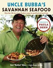 Uncle Bubba's Savannah Seafood : More Than 100 Down-Home Southern Recipes - HC