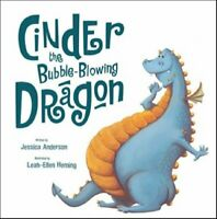 Cinder the Bubble-blowing Dragon by Anderson, Jessica Paperback Book The Fast