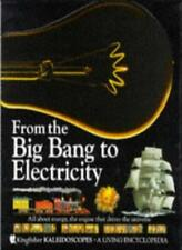 From the Big Bang to Electricity (Kaleidoscopes) By Clare Best