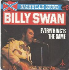 BILLY SWAN - everything's the same / woman handled my mind 45""