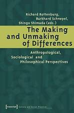 The Making and Unmaking of Differences: Anthropological, Sociological and Philos