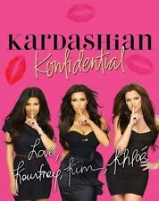 Kardashian Konfidential Hard Cover by Kim, Khloe & Kourtney Kardashian