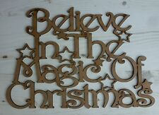 Sayings Plaque BELIEVE in the MAGIC of CHRISTMAS word wood MDF Wooden G13