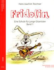 Hans Joachim Teschner Fridolin Eine Schule für junge Gitarristen Band 1 Noten