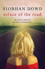 New, Solace of the Road, Dowd, Siobhan, Book