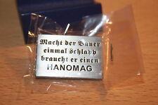 """Pin HANOMAG Spruch""""Macht der Bauer schlapp"""" Metall 189"""