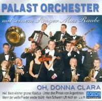 """PALAST ORCHESTER & MAX RAABE """"OH DONNA CLARA"""" CD NEU"""