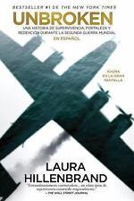 Unbroken (en Español) MTI by Laura Hillenbrand (2014, Paperback)