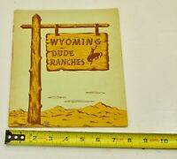 1950's Wyoming Dude Ranch Directory Booklet State Brochure Ranch Lodge Rare