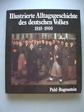 Illustrierte Alltagsgeschichte des deutschen Volkes 1810-1900 Arbeit Familie ...