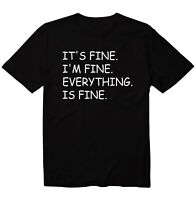 It's Fine I'm Fine Everything is Fine Unisex Kid Youth T-Shirt