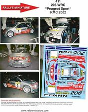 DECALS 1/43 REF 0411 PEUGEOT 206 WRC RICHARD BURNS RALLYE MONTE CARLO 2002 RALLY