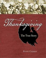 Thanksgiving: The True Story - New - Colman, Penny - Hardcover