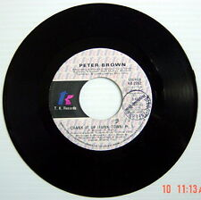 ONE 1979'S 45 R.P.M. RECORD, PETER BROWN, CRANK IT UP (Pt 1) +CRANK IT UP (Pt 2)