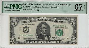 1969 B $5 FEDERAL RESERVE NOTE KANSAS CITY FR.1971-J PMG SUPERB GEM UNC 67 EPQ