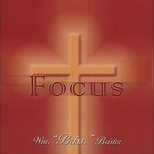"""Focus, William """"Briss"""" Brister, Wm. """"Br, New Cd"""