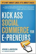 Kick Ass Social Commerce for E-preneurs John Lawson Online Sales Ecommerce